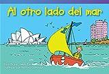 Teacher Created Materials - Literary Text: Al otro lado del mar (Across the Sea) - Grade 1 - Guided Reading Level C