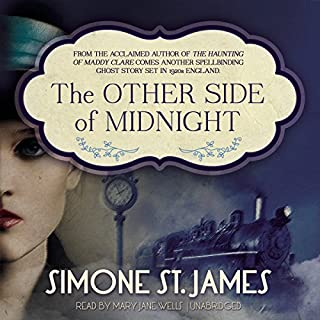 The Other Side of Midnight                   By:                                                                                                                                 Simone St. James                               Narrated by:                                                                                                                                 Mary Jane Wells                      Length: 9 hrs and 58 mins     479 ratings     Overall 4.4