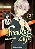 Freaks' Cafe - Tome 2 (02)