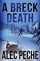 A Breck Death (Jill Quint, MD Forensic Pathologist)