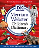Merriam-Webster Children's Dictionary, New Edition: Features 3,000...