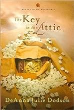 The Key in the Attic (Annie's Attic Mysteries)