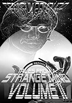 Tales From A Strange Mind Volume II by [Timothy Purvis]