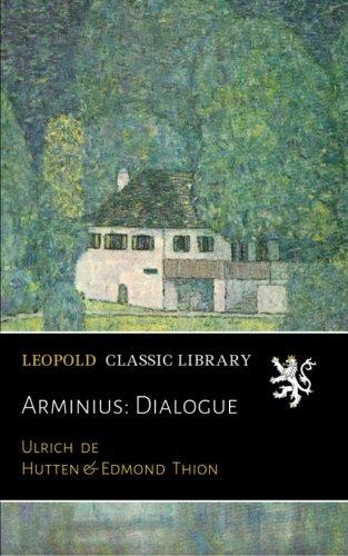 Arminius: Dialogue