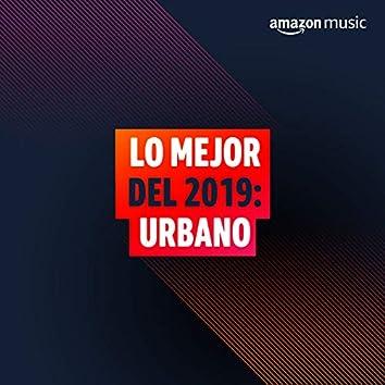 Lo Mejor del 2019: Urbano