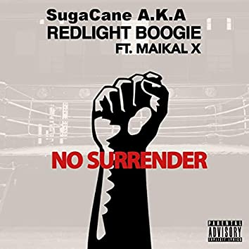 No Surrender (feat. Maikal X)