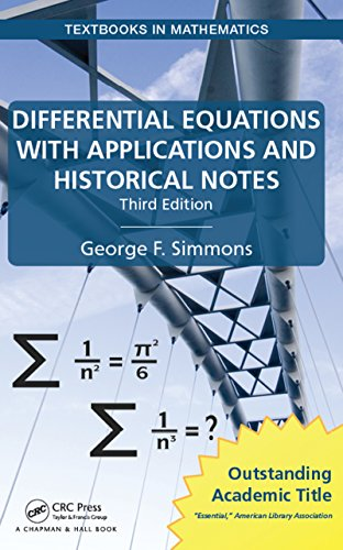 Differential Equations with Applications and Historical Notes (Textbooks in Mathematics) eBook: Simmons, George F.: Amazon.in: Kindle Store