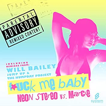F*ck Me Baby Remix EP