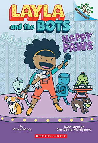 Happy Paws: A Branches Book (Layla and the Bots)