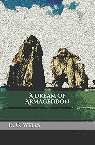 A Dream of Armageddon Illustrated (English Edition)