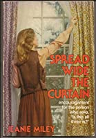 Spread wide the curtain 0805452702 Book Cover