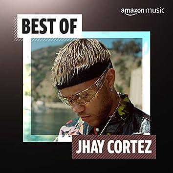 Best of Jhay Cortez