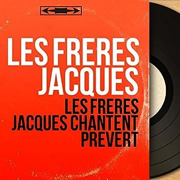 Les Frères Jacques chantent Prévert (Mono Version)