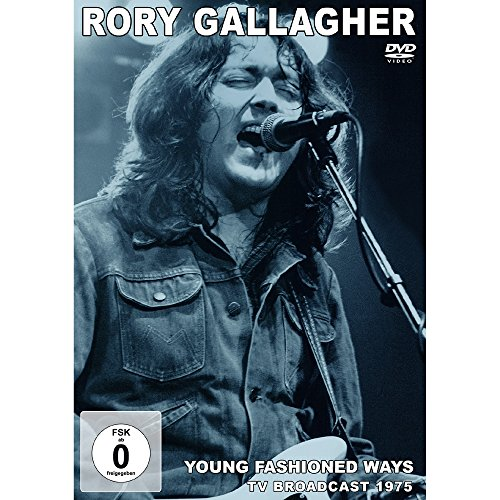 Rory Gallagher - Young Fashioned Ways Broadcast 1975 [UK Import]