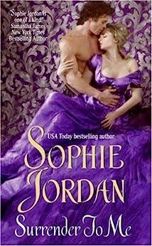 Surrender to Me (The Derrings Book 4) by [Sophie Jordan]
