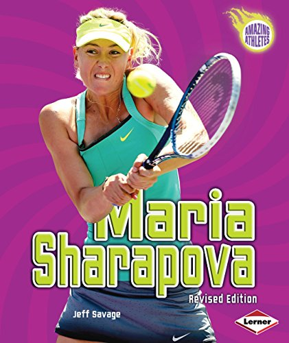 Maria Sharapova, 2nd Edition (Amazing Athletes)