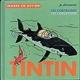 Tintin - Je découvre les contraires