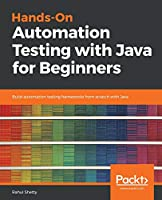 Hands-On Automation Testing with Java for Beginners Front Cover