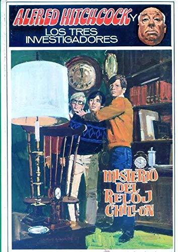 Misterio del reloj chillon (ALFRED HITCHCOCK Y LOS TRES INVESTIGADORES/THE MYSTERY OF THE SCREAMING CLOCK)
