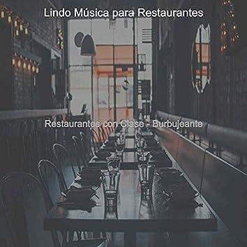 Restaurantes con Clase - Burbujeante