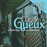 Claude Gueux - Format Téléchargement Audio - 11,95 €