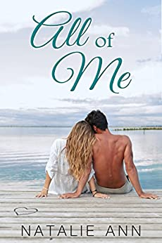 All of Me (All Series Book 2) by [Natalie Ann]