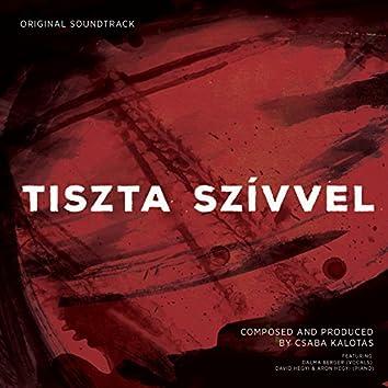 Tiszta Szívvel (Original Motion Picture Soundtrack)