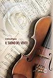 Il suono del vento (Italian Edition)