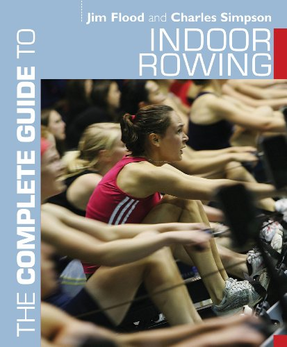 The Complete Guide to Indoor Rowing (Complete Guides) (English Edition)