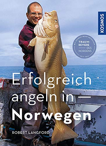 Erfolgreich angeln in Norwegen: Tipps & Tricks für Meeresangler