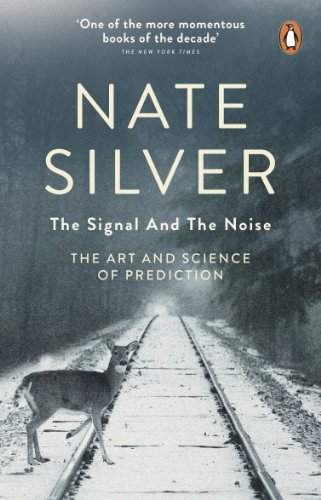 The Signal and the Noise: The Art and Science of Prediction (English Edition)