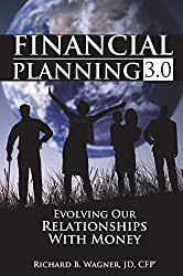 Financial Planning 3.0 by Richard Wagner