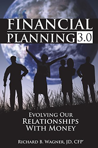 Financial Planning 3.0: Evolving Our Relationships with Money (English Edition)
