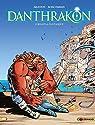 Danthrakon, tome 2 : Lyreleï la fantasque par Arleston