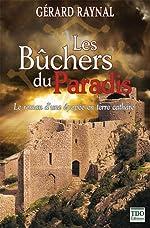 Les bûchers du Paradis - Collection - Couleurs Régionales de Gérard Raynal