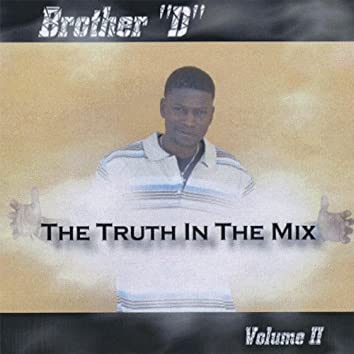 The Truth in the Mix, Vol. Ii