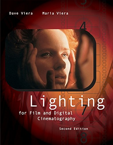Lighting for Film and Digital Cinematography (with...
