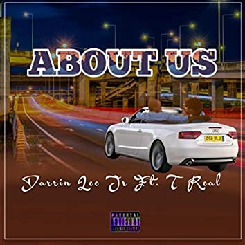 About Us (feat. T Real)