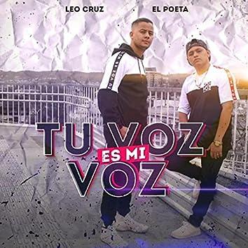 Tu Voz Es Mi Voz (feat. El Poeta)