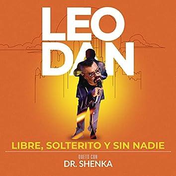 Libre, Solterito y Sin Nadie (En Vivo)