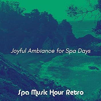 Joyful Ambiance for Spa Days