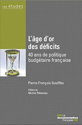 L'âge d'or des déficits