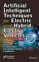 Artificial Intelligent Techniques for Electric and Hybrid Electric Vehicles Front Cover