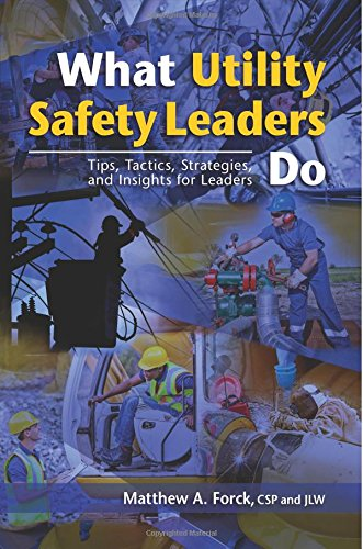 Compare Textbook Prices for What Utility Safety Leaders Do: Tips, Tactics, Strategies and Insights for Leaders  ISBN 9781505670486 by Forck, Matthew A
