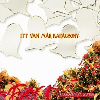 Itt Van Már Karácsony (Karácsonyi Válogatás)