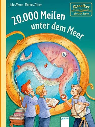 20.000 Meilen unter dem Meer: Klassiker einfach lesen