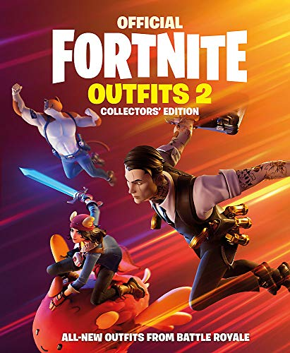 Official Fortnite: Outfits 2: The Collectors' Edition (Official Fortnite Books, Band 2)