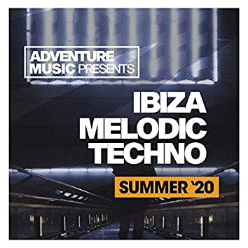 Ibiza Melodic Techno (Summer '20)