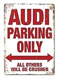 Audi Parking ONLY Metall Zeichen Poster Wandtafel