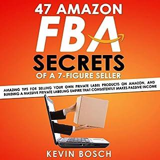 47 Amazon FBA Secrets of a 7 Figure Seller audiobook cover art